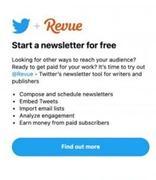 Twitter悄然推出Revue新闻邮件整合服务